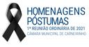 Homenagens póstumas realizadas na 1.ª reunião ordinária de 2021