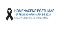 Homenagens póstumas realizadas na 10.ª reunião ordinária de 2021