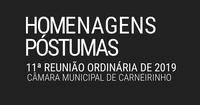 Homenagens póstumas realizadas na 11.ª reunião ordinária de 2019