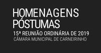 Homenagens póstumas realizadas na 15.ª reunião ordinária de 2019