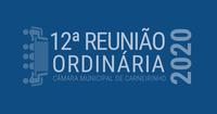 Resumo da 12.ª reunião ordinária de 2020